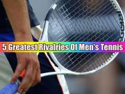 5 Greatest Tennis Rivalries