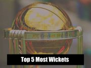 Cricket World Cup- Top 5 Most Wickets