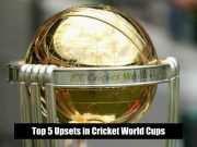 Top 5 Upsets in Cricket World Cups
